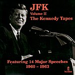 John F. Kennedy JFK Vol. 2 - The Kennedy Tapes
