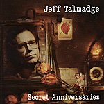 Jeff Talmadge Secret Anniversaries