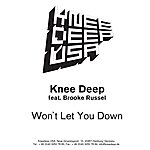 Knee Deep Won't Let You Down