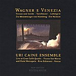 Uri Caine Wagner: Wagner E Venezia
