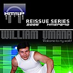 William Umana Reissue Series: Welcome To My World