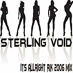 Sterling Void Its Allright Rik