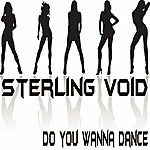 Sterling Void Do You Wanna Dance