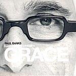 Paul Banks Grace (Feat. Jakob Dinesen)