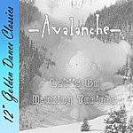Avalanche Let's Go Dancing Tonight