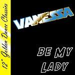 Vanessa Be My Lady