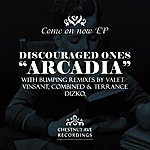 Discouraged Ones Come On Now EP