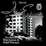Tex Beneke Live At The Edgewater With Tex Beneke, Stan Kenton & Ralph Flanagan