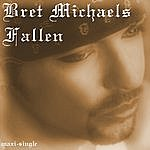 Bret Michaels Fallen