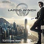Alexandre Desplat Largo Winch