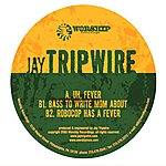 Jay Tripwire Fever EP