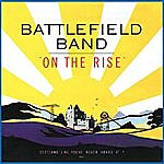 Battlefield Band On The Rise