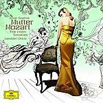Anne-Sophie Mutter Mozart: Complete Violin Sonatas