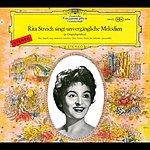 Rita Streich Rita Streich sings Immortal Melodies