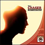 Chaser Dont Look Back