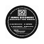 Jamie Bissmire Against The Grain