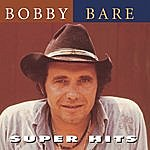 Bobby Bare Super Hits