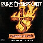 Blue Öyster Cult Career Of Evil