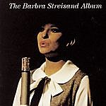 Barbra Streisand The Barbra Streisand Album: Arranged and Conducted by Peter Matz