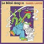 Daniel Lavoie Le Bébé dragon