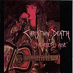 Christian Death The Heretics Alive