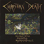 Christian Death Insanus, Ultio, Prodito, Misericordiaque