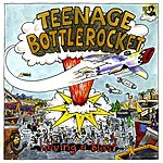 Teenage Bottlerocket Under The Influence Vol. 4