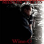 Wine-O Missin Tapes