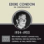 Eddie Condon Complete Jazz Series 1954 - 1955