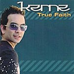 Kenne True Faith - Single