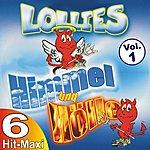 Lollies Himmel und Hölle Vol. 1 - Die 6 Hit-Maxi