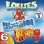 Lollies Himmel und Hölle Vol. 2 - Die 6 Hit-Maxi