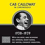 Cab Calloway Complete Jazz Series 1938 - 1939