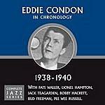 Eddie Condon Complete Jazz Series 1938 - 1940