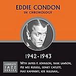 Eddie Condon Complete Jazz Series 1942 - 1943