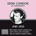 Eddie Condon Complete Jazz Series 1947 - 1950