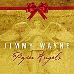 Jimmy Wayne Paper Angels 2008