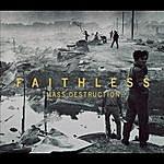 Faithless Mass Destruction (5-Track Maxi-Single)