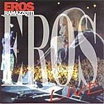 Eros Ramazzotti Eros Live