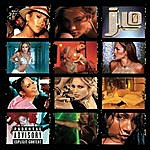 Jennifer Lopez J To Tha L-O!  The Remixes (Parental Advisory)