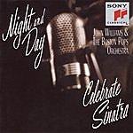Boston Pops Orchestra Night And Day: John Williams & The Boston Pops Celebrate Sinatra