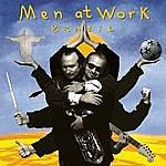 Men At Work Brazil: Greatest Hits Live