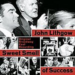 John Lithgow Sweet Smell Of Success (Original Broadway Cast Recording)