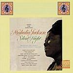 Mahalia Jackson Silent Night: Songs For Christmas