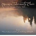 Mormon Tabernacle Choir The Mormon Tabernacle Choir Super Hits - The Lord's Prayer