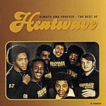 Heatwave Always And Forever: The Best Of Heatwave