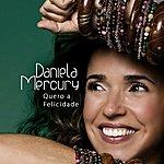 Daniela Mercury Quero a Felicidade