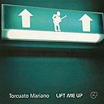 Torcuato Mariano Lift Me Up (Latin Version)
