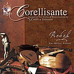Re'bel Corellisante: Sonatas For Two Violins And Basso Continuo