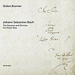 Gidon Kremer J.S. Bach: The Sonatas and Partitas for Violin Solo